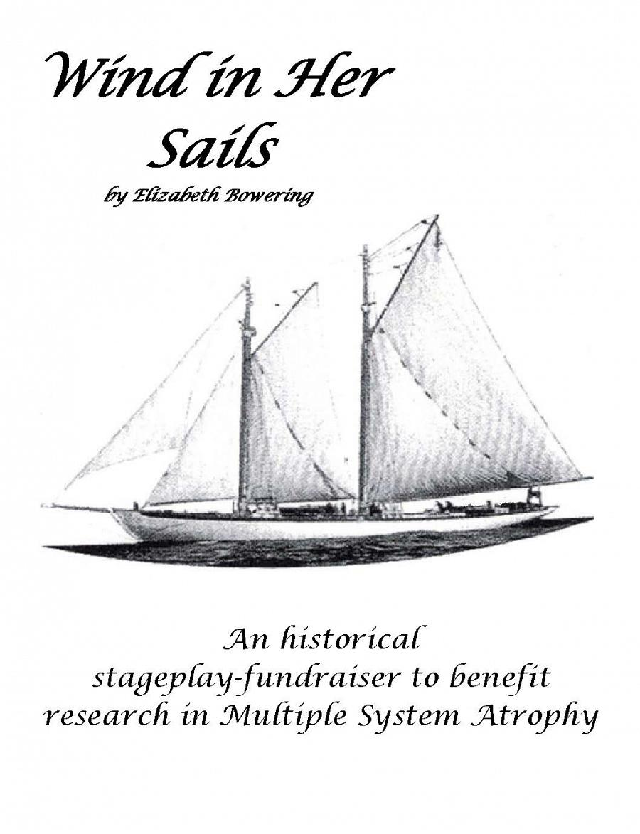 """Wind in her Sails"" A stageplay-fundraiser for Multiple System Atrophy research"